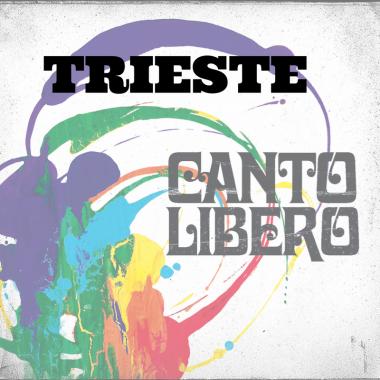 Canto Libero – Trieste