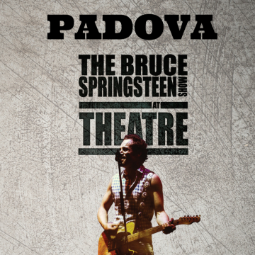 Blood Brothers / Bruce Springsteen SHOW – Padova
