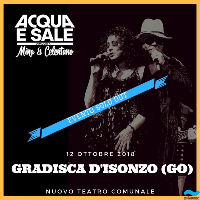 """SOLD OUT """"Acqua & sale – omaggio a Mina & Celentano"""" @ Gradisca d'Isonzo"""