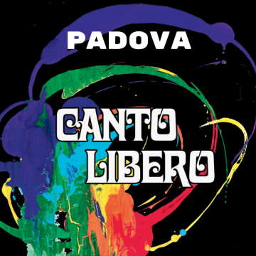Canto Libero – Padova   13 GENNAIO