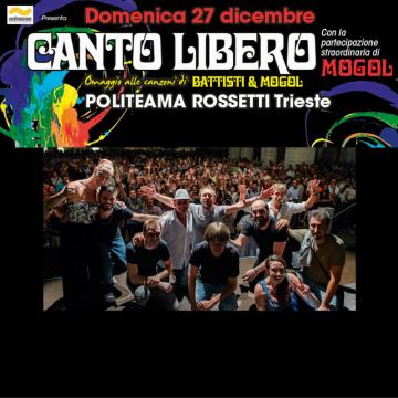 Canto Libero e Mogol – Trieste