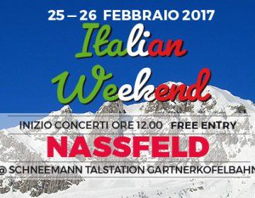 Italian weekend @Nassfeld (Magazzino Commerciale + Canto Libero)
