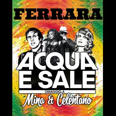 Acqua e sale – Ferrara
