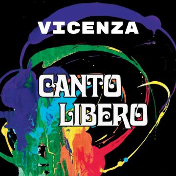 Canto Libero – Vicenza   21 GENNAIO