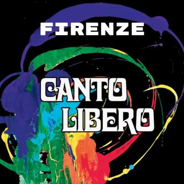 Canto Libero – Firenze