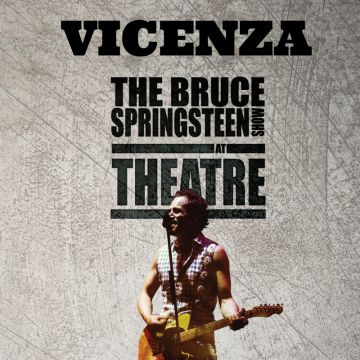 Blood Brothers / Bruce Springsteen SHOW – Vicenza