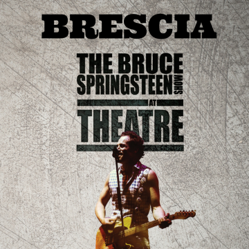 Blood Brothers / Bruce Springsteen SHOW – Brescia