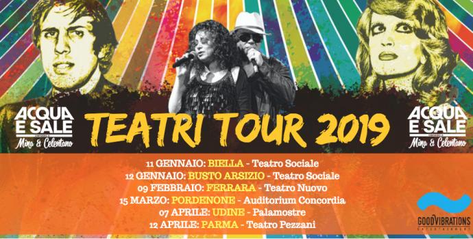 """Annuncio """"Teatri tour 2019"""" di Acqua e sale – omaggio a Mina & Celentano"""