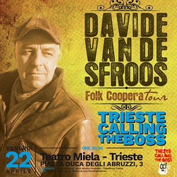 Davide Van De Sfroos per la prima volta a Trieste