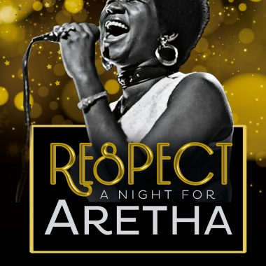 """RESPECT """"A night for Aretha"""" 